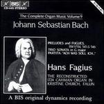 Bach: The Complete Organ Music, Vol. 9