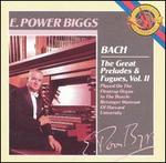 Bach: The Great Preludes & Fugues, Vol. 2