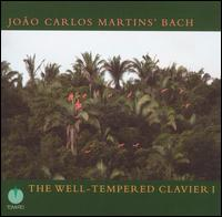 Bach: The Well-Tempered Clavier 1 - João Carlos Martins (piano)