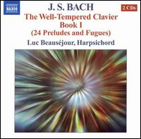 Bach: The Well-Tempered Clavier Book 1 - Luc Beausejour (harpsichord)