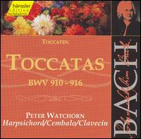 Bach: Toccatas, BWV 910-916 - Peter Watchorn (harpsichord)