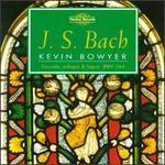 Bach: Works for Organ, Vol. VI
