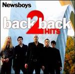 Back 2 Back Hits: Adoration/Newsboys: Greatest Hits