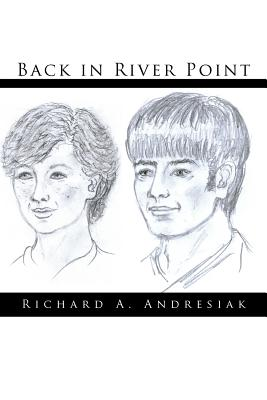 Back in River Point - Andresiak, Richard A