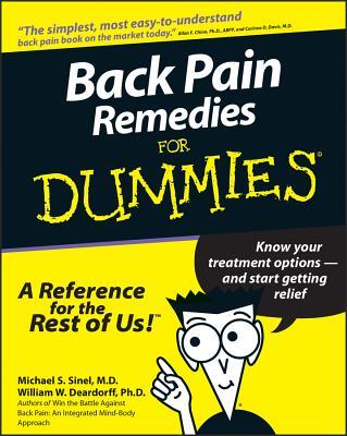 Back Pain Remedies for Dummies - Sinel, Michael S, and Deardorff, William W
