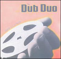 Back to Lo-Tech - The Dub Duo