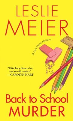 Back to School Murder - Meier, Leslie