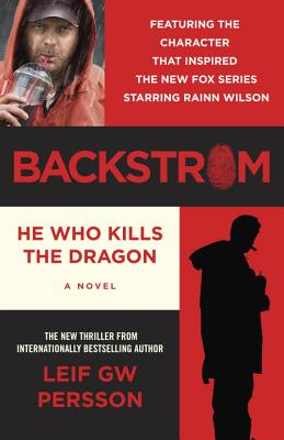 Backstrom: He Who Kills the Dragon - Persson, Leif Gw
