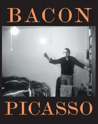 Bacon Picasso: The Life of Images - Baldassari, Anne