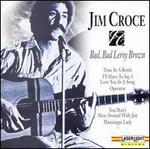 Bad Bad Leroy Brown [Delta] - Jim Croce