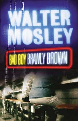 Bad Boy Brawly Brown - Mosley, Walter