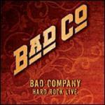 Bad Company: Hard Rock Live [2 Discs]