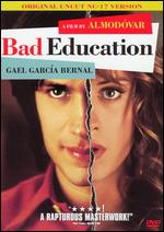 Bad Education - Pedro Almodóvar