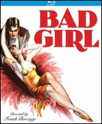 Bad Girl [Blu-ray] - Frank Borzage