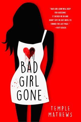 Bad Girl Gone - Mathews, Temple