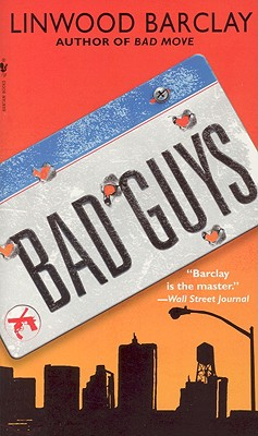 Bad Guys - Barclay, Linwood