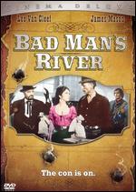 Bad Man's River - Eugenio Mart�n