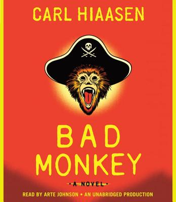 Bad Monkey - Hiaasen, Carl, and Johnson, Arte (Read by)