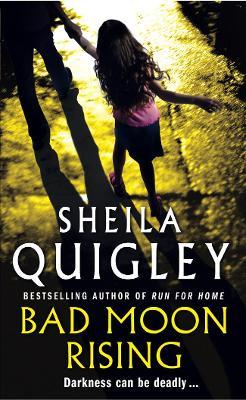 Bad Moon Rising - Quigley, Sheila