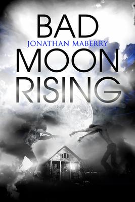 Bad Moon Rising - Maberry, Jonathan