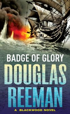 Badge of Glory - Reeman, Douglas