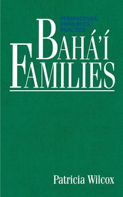 Baha'i Families - Wilcox, Patricia