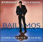 Bailamos: Greatest Hits