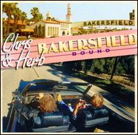 Bakersfield Bound - Chris Hillman & Herb Pedersen
