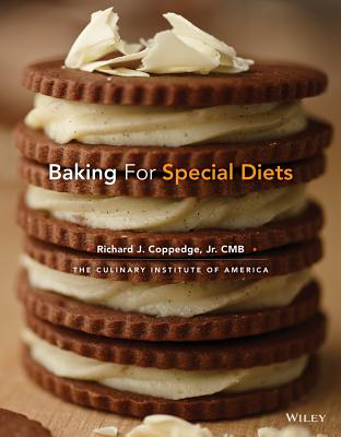 Baking for Special Diets - Coppedge, Richard J, and The Culinary Institute of America (Cia)