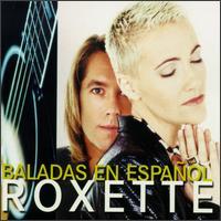 Baladas en Español - Roxette