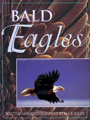 Bald Eagles - Wilde