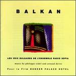 Balkan: Mysterious Voices of Bulgaria