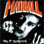Ball of Destruction