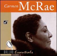 Ballad Essentials - Carmen McRae