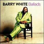 Ballads - Barry White