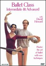 Ballet Class: Intermediate and Advanced -