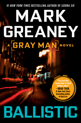 Ballistic - Greaney, Mark