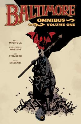 Baltimore Omnibus Volume 1 - Mignola, Mike, and Golden, Christopher