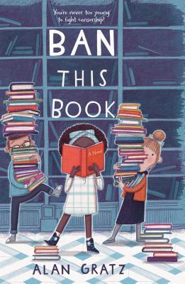 Ban This Book - Gratz, Alan