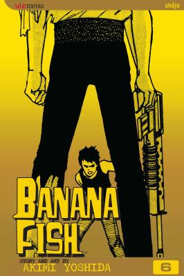 Banana Fish, Vol. 6 -