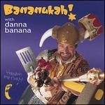 Bananukah!
