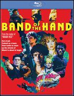 Band of the Hand [Blu-ray] - Paul Michael Glaser