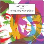 Bang Bang Rock & Roll [Bonus Tracks]