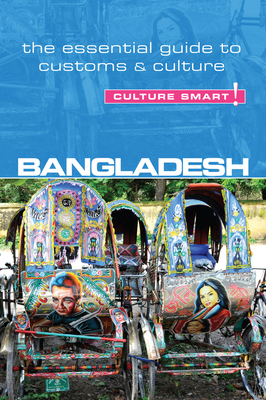 Bangladesh - Culture Smart! - Rahman, Urmi