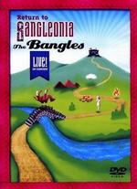 Bangles: Return to Bangleonia - Live in Concert