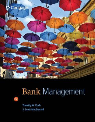 Bank Management - Koch, Timothy W, and MacDonald, S Scott