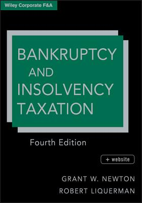 Bankruptcy and Insolvency Taxation - Newton, Grant W., and Liquerman, Robert