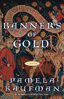 Banners of Gold - Kaufman, Pamela