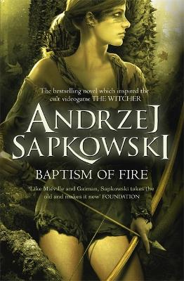 Baptism of Fire - Sapkowski, Andrzej, and French, David (Translated by)