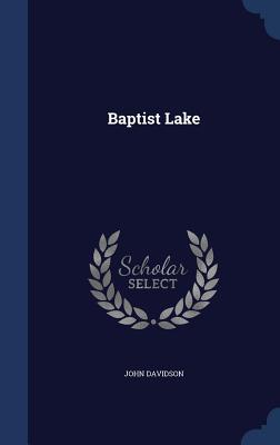 Baptist Lake - Davidson, John